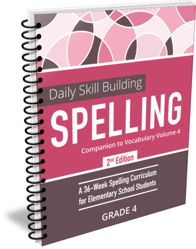 Daily Skill Building: Spelling Grade 4 Companion 2nd Edition