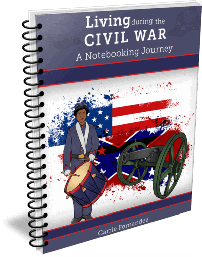 Living During the Civil War - A Notebooking Journey